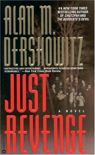 Just Revenge by Alan M. Dershowitz