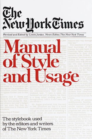 New York Times Manual of Style and Usage by Lewis Jordan
