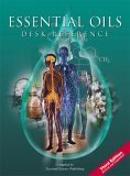 Essential Oils Desk Reference by Essential Science Publishing