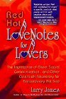 Red Hot Love Notes for Lovers by Larry James