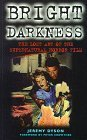 Bright Darkness: The Lost Art of the Supernatural Horror Film