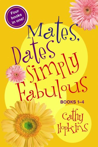 Mates, Dates Simply Fabulous by Cathy Hopkins