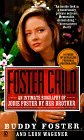 Foster Child by Buddy Foster