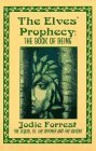 The Elves' Prophecy: The Book of Being: A Historical Fantasy