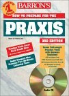 Barron's How to Prepare for the Praxis: Ppst Plt Elementary School Subject Assessments Listening Skills Test Overview of Praxis II Subject Assessments ... (Barron's How to Prepare for the Praxis)