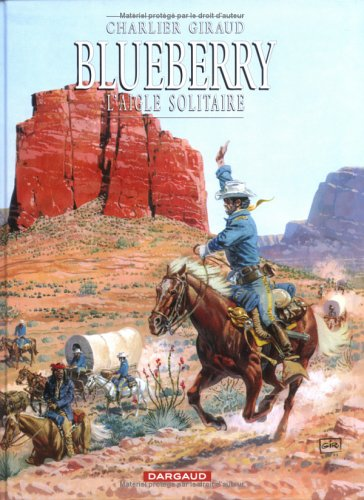 Review Blueberry, Tome 3: L'aigle Solitaire (Blueberry #3) CHM