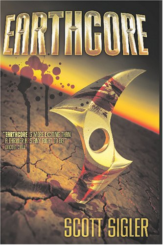 Earthcore by Scott Sigler