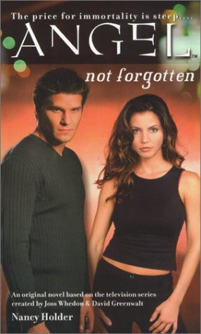 Not Forgotten (Angel: Season 1, #1)
