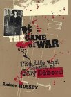 The Game of War: The Life and Death of Guy Debord