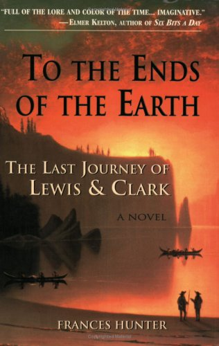 To the Ends of the Earth by Frances  Hunter