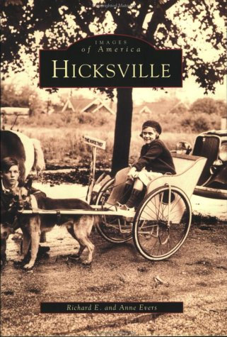 Hicksville by Richard E. Evers