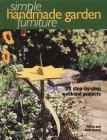 Simple Handmade Garden Furniture: 23 Step By Step Weekend Projects