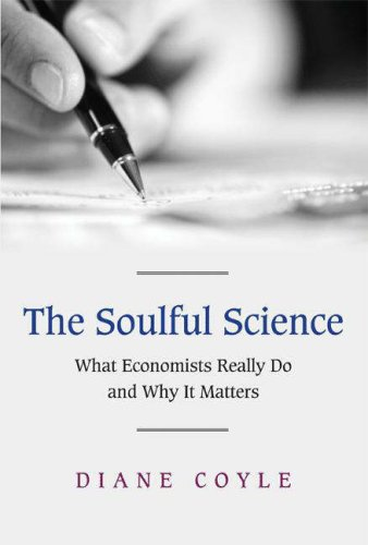 The Soulful Science by Diane Coyle