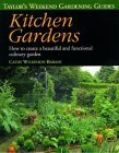Taylor's Weekend Gardening Guide to Kitchen Gardens: How to Create a Beautiful and Functional Culinary Garden