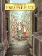 The People in Pineapple Place by Anne Lindbergh