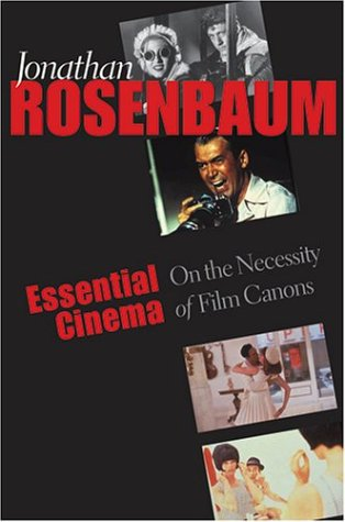 Essential Cinema: On the Necessity of Film Canons