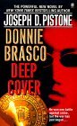 Deep Cover: A Donnie Brasco Novel
