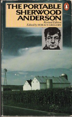 The Portable Sherwood Anderson by Sherwood Anderson