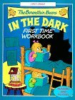 The Berenstain Bears in the Dark First Time Workbook