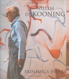 Willem de Kooning: Paintings 1983 - 1984