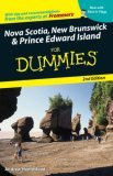 Nova Scotia, New Brunswick &amp; Prince Edward Island for Dummies