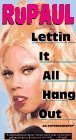 Lettin it All Hang Out by RuPaul
