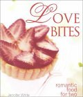 Love Bites: Romantic Food for Two