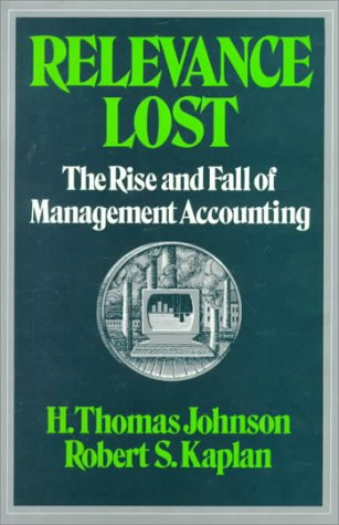 Relevance Lost by H. Thomas Johnson