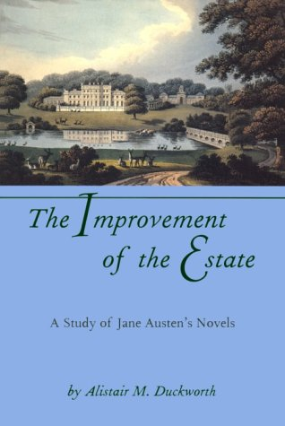 The Improvement of the Estate by Alistair M. Duckworth