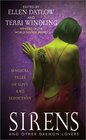 Sirens and Other Daemon Lovers by Ellen Datlow