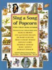 Sing a Song of Popcorn by Beatrice Schenk de Regniers