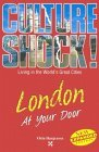 Culture Shock! London At Your Door