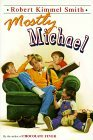 Find Mostly Michael by Robert Kimmel Smith, Katherine Coville ePub