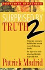 Surprised by Truth 2: 15 Men and Women Give the Biblical and Historical Reasons For Becoming Catholic