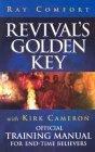 Revival's Golden Key with Kirk Cameron: Official Training Manual for End-Time Believers