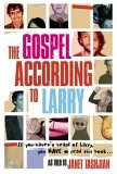 The Gospel According to Larry by Janet Tashjian