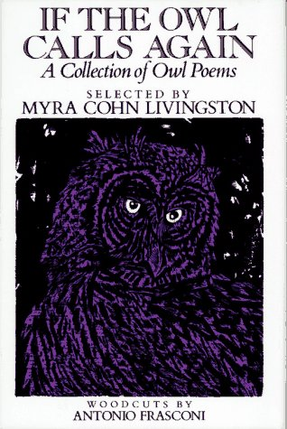 Find If the Owl Calls Again: A Collection of Owl Poems MOBI by Myra Cohn Livingston, Antonio Frasconi