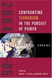 Strategic Asia 2004-05: Confronting Terrorism in the Pursuit of Power