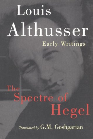 The Spectre of Hegel: Early Writings