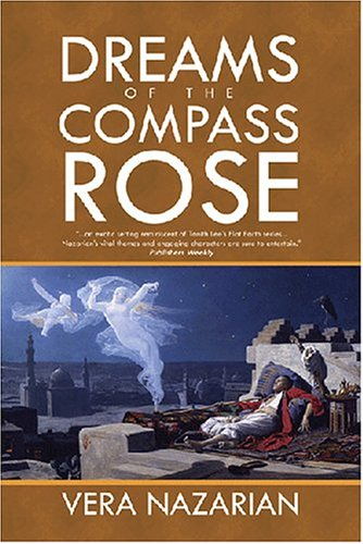 Dreams of the Compass Rose by Vera Nazarian