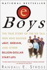eBoys: The First Inside Account of Venture Capitalists at Work
