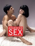 Advanced Sex: 99 Positions for the Sexually Adventurous