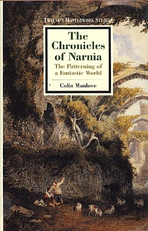 The Chronicles of Narnia: The Patterning of a Fantastic World
