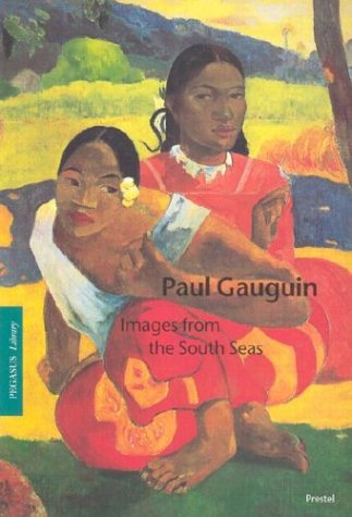 Paul Gauguin: Images from the South Seas