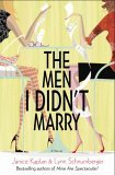 The Men I Didn't Marry by Lynn Schnurnberger
