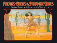 Freaks, Geeks, and Strange Girls: Sideshow Banners of the Great American Midway