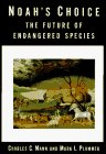 Noah's Choice: The Future of Endangered Species