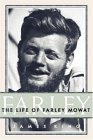 Farley: The Life of Farley Mowat