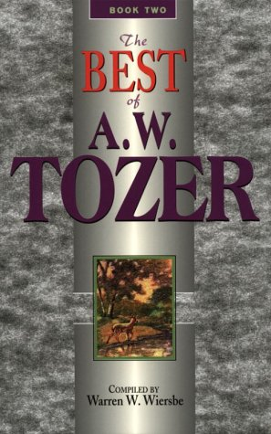 Best of A. W. Tozer by A.W. Tozer