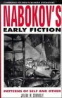 Nabokov's Early Fiction: Patterns Of Self And Other